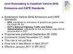 joint rulemaking to establish vehicle ghg emissions and caf standards