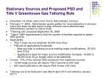 stationary sources and proposed psd and title v greenhouse gas tailoring rule