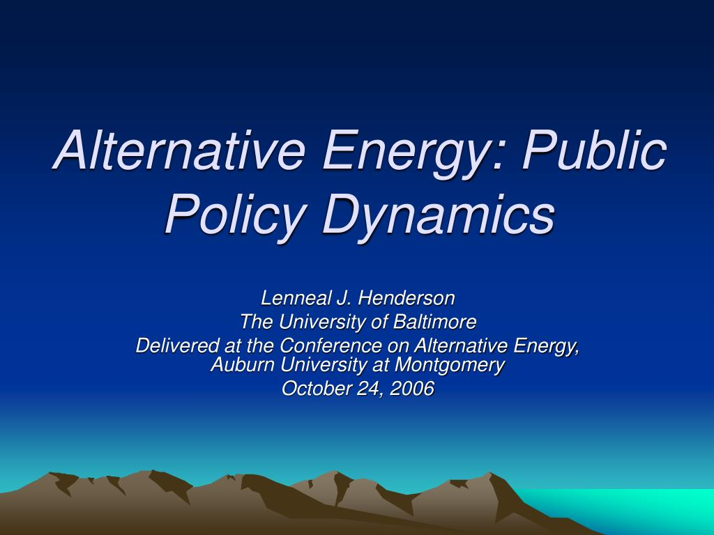 alternative energy public policy dynamics l.