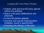 locating ae in the policy process
