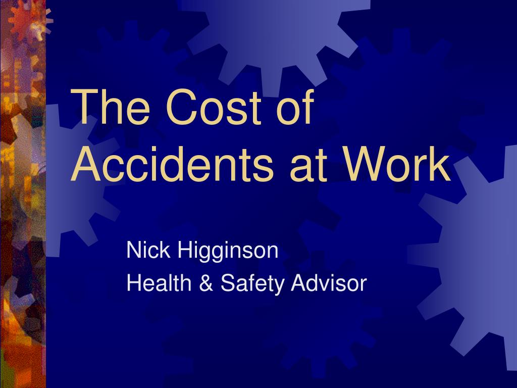 the cost of accidents at work l.