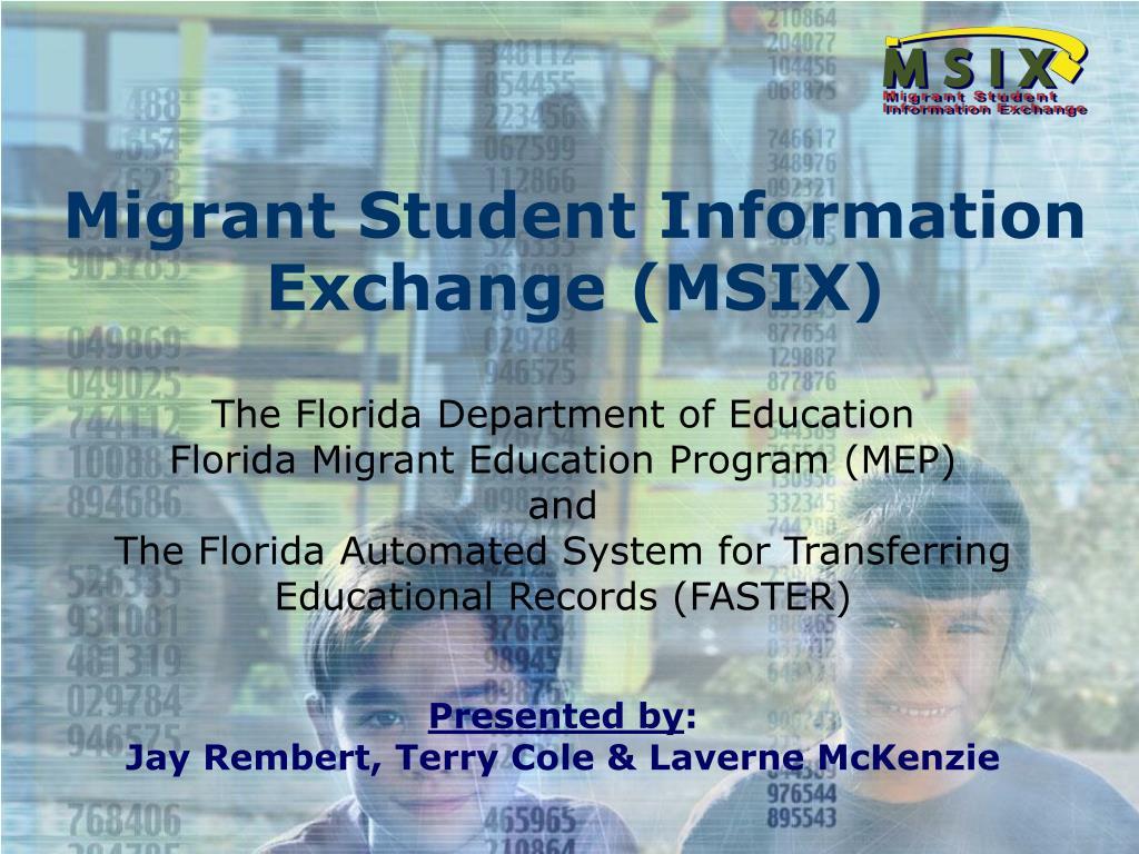 migrant student information exchange msix l.