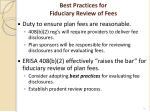 best practices for fiduciary review of fees