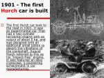 1901 the first horch car is built