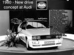 1980 new drive concept at audi