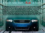 a fresh new start audi is born