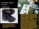the kobe adidas audi collaborate