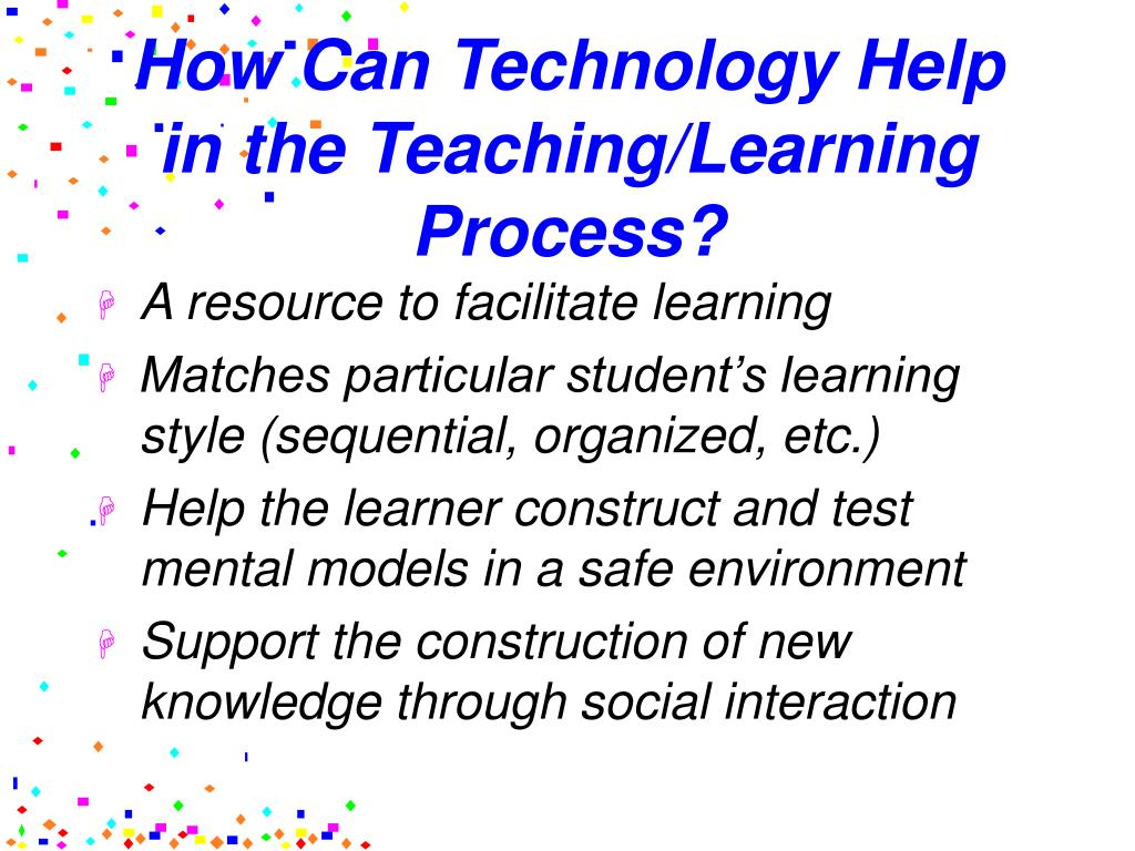 facilitating the teaching learning process through