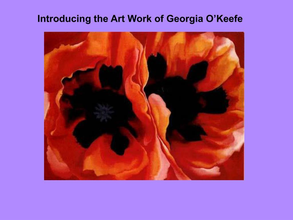 Introducing the Art Work of Georgia O'Keefe