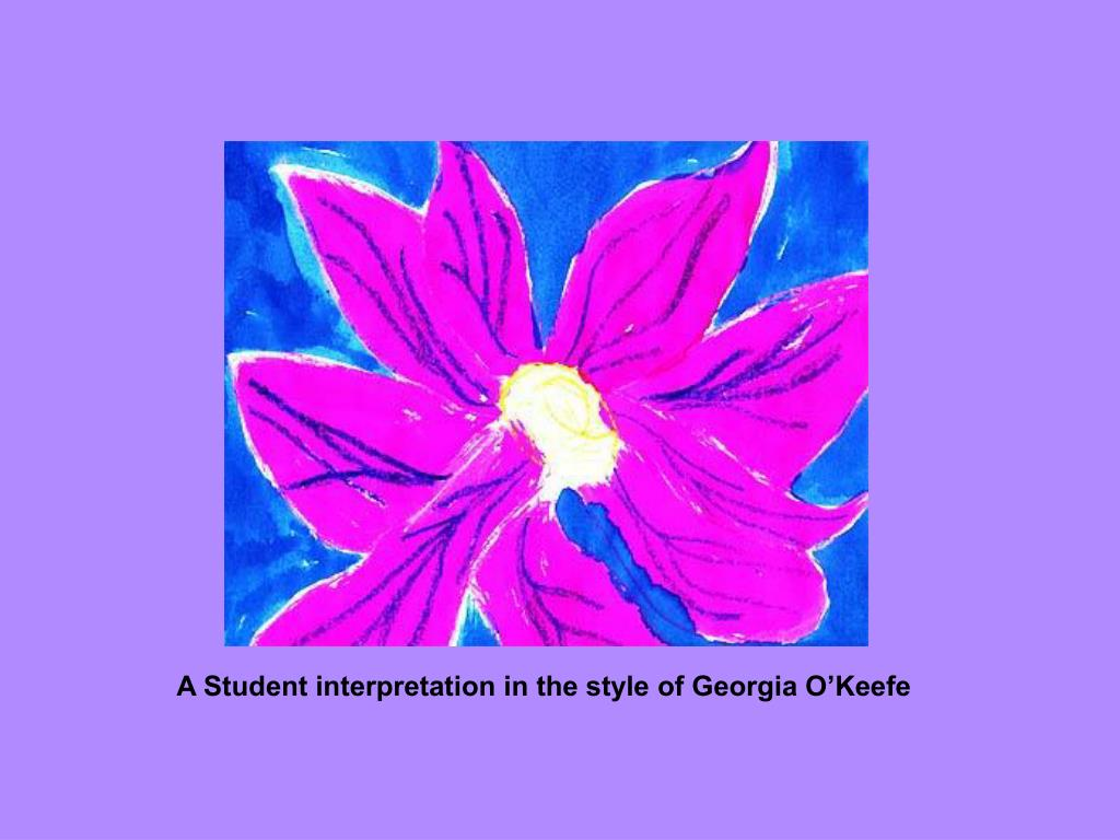 A Student interpretation in the style of Georgia O'Keefe
