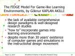 the fidge model for game like learning environments by g knur kaplan akilli