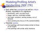 modeling profiling artist s handwriting nsf itr