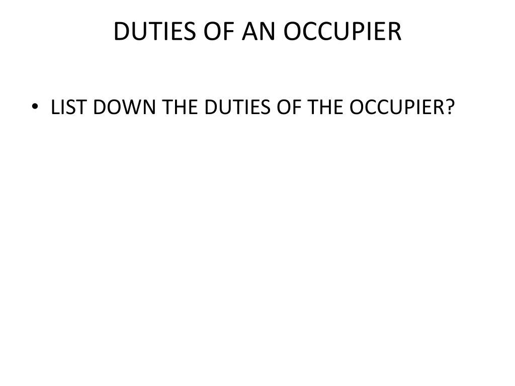 DUTIES OF AN OCCUPIER