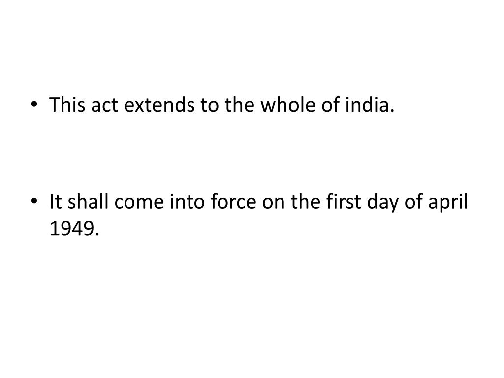 This act extends to the whole of india.