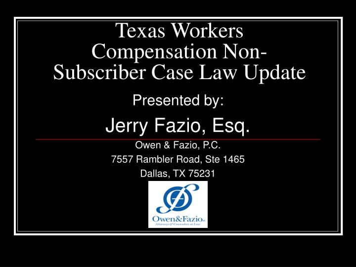 texas workers compensation non subscriber case law update n.