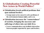 is globalization creating powerful new actors in world politics