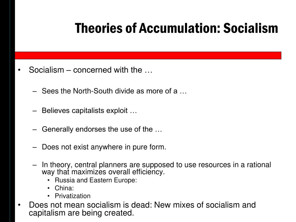 Theories of Accumulation: Socialism