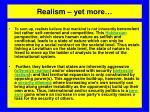realism yet more