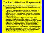 the birth of realism morgenthau ii