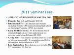 2011 seminar fees