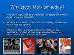 why study marxism today