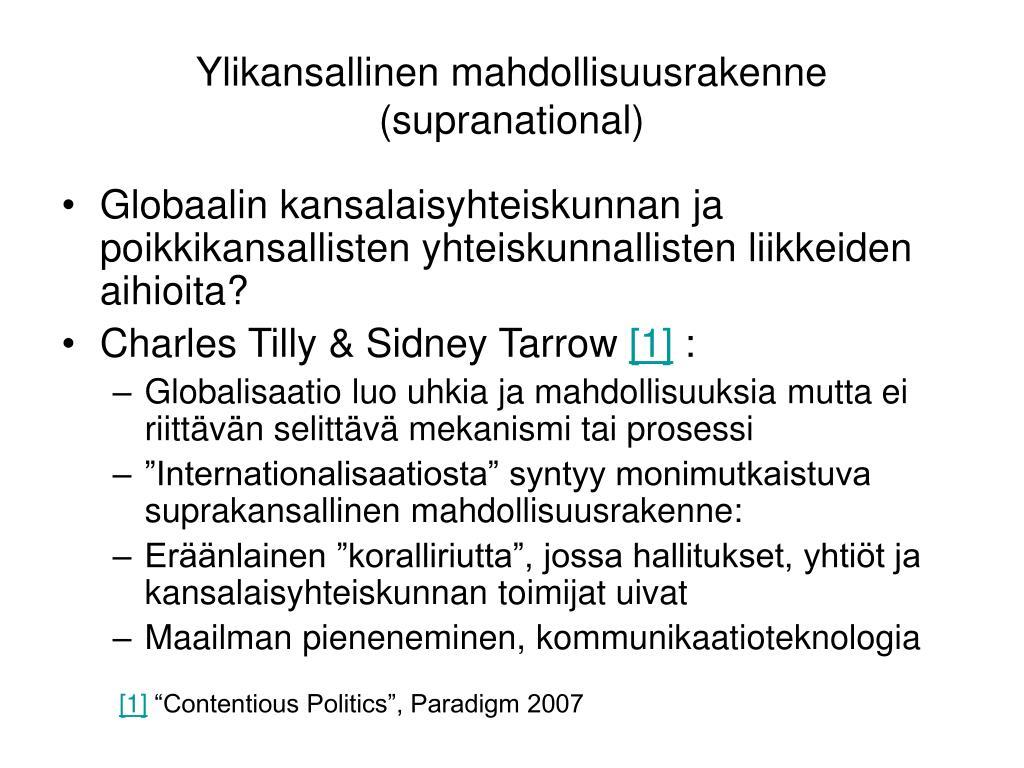 Ylikansallinen mahdollisuusrakenne (supranational)