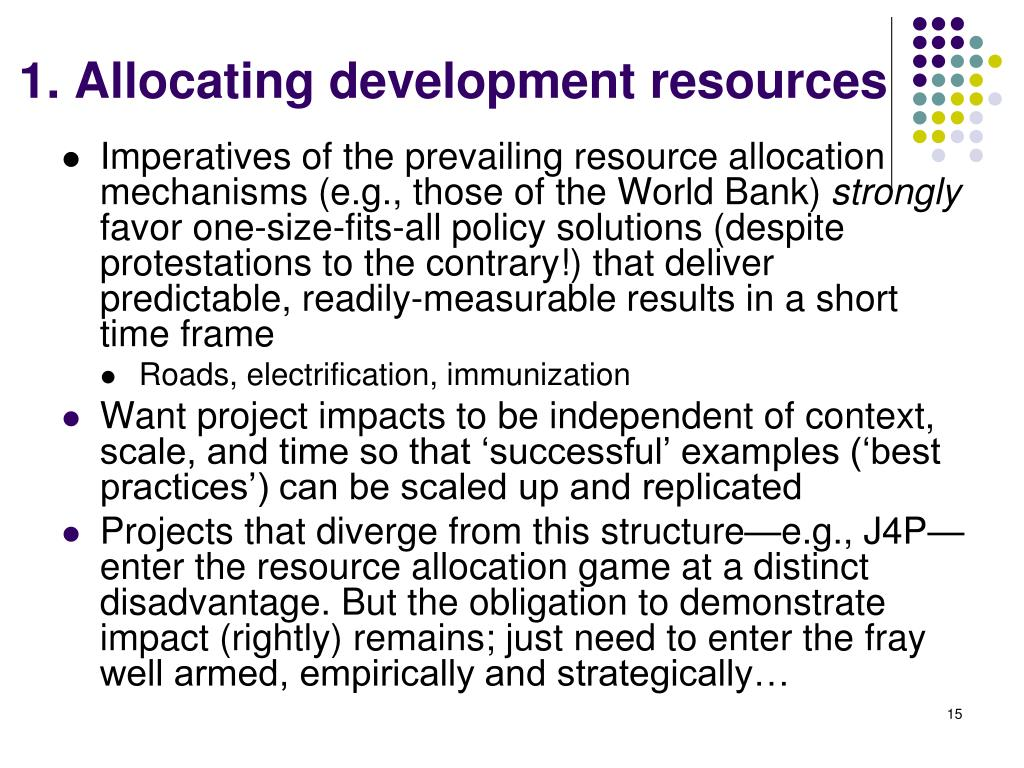1. Allocating development resources