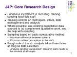 j4p core research design