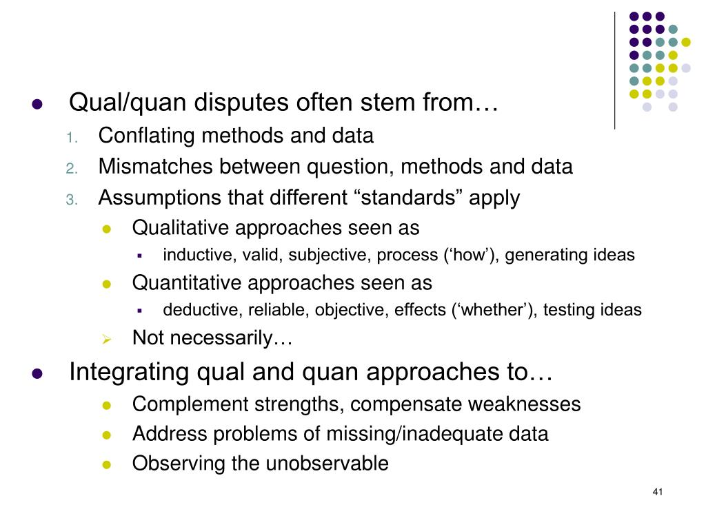 Qual/quan disputes often stem from…