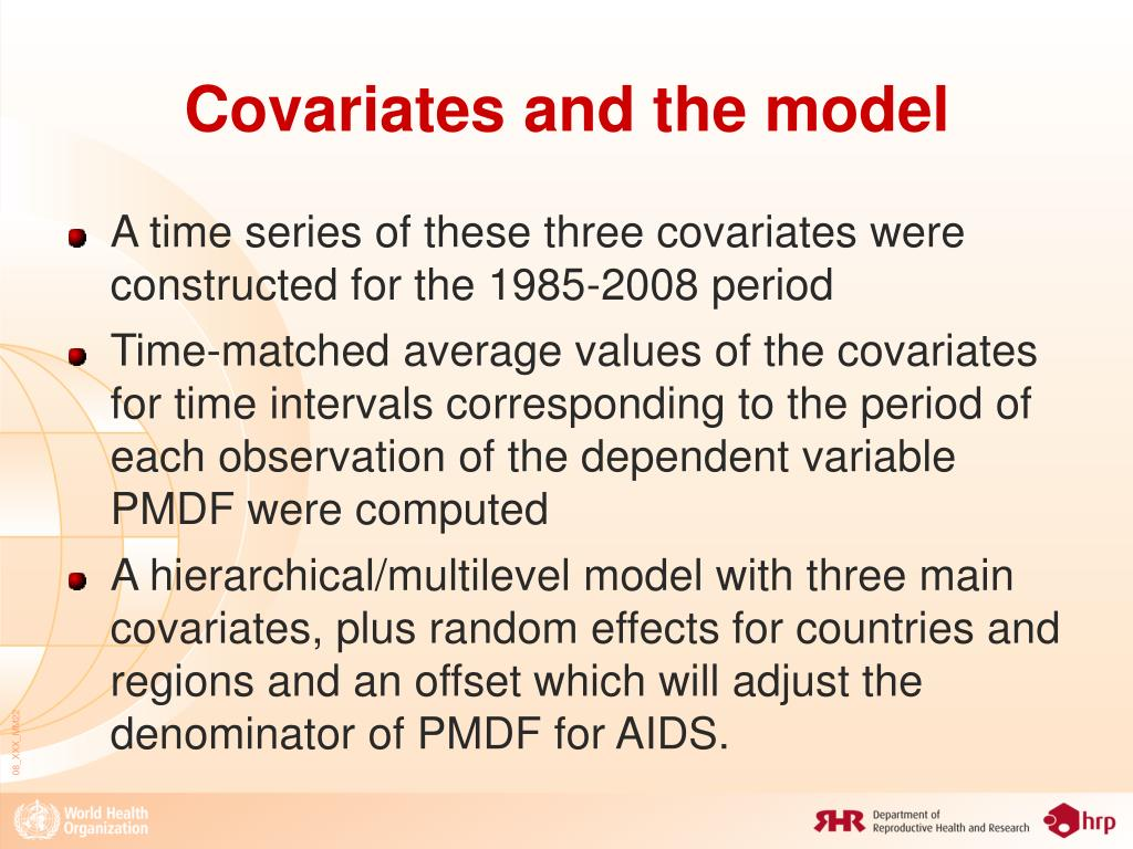 Covariates and the model