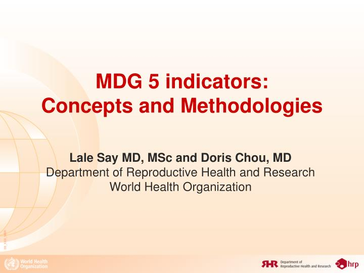 Mdg 5 indicators concepts and methodologies