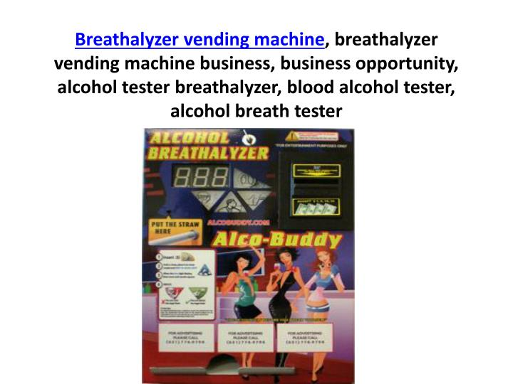 Breathalyzer vending machine