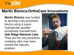 martin bionics orthocare innovations