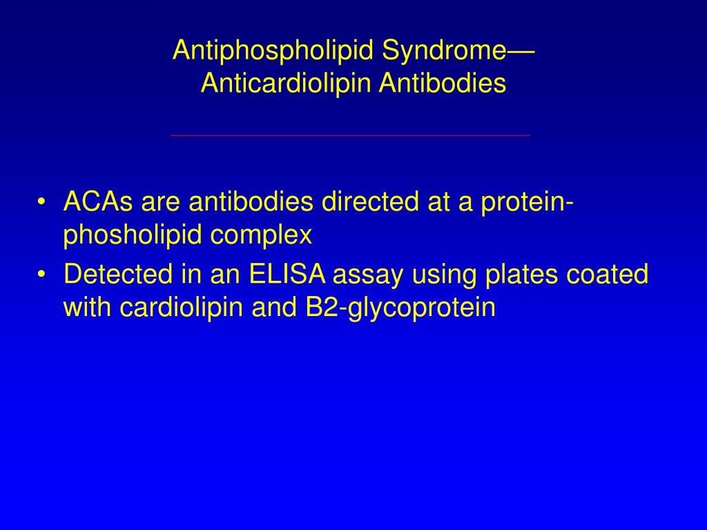 Antiphospholipid Syndrome—