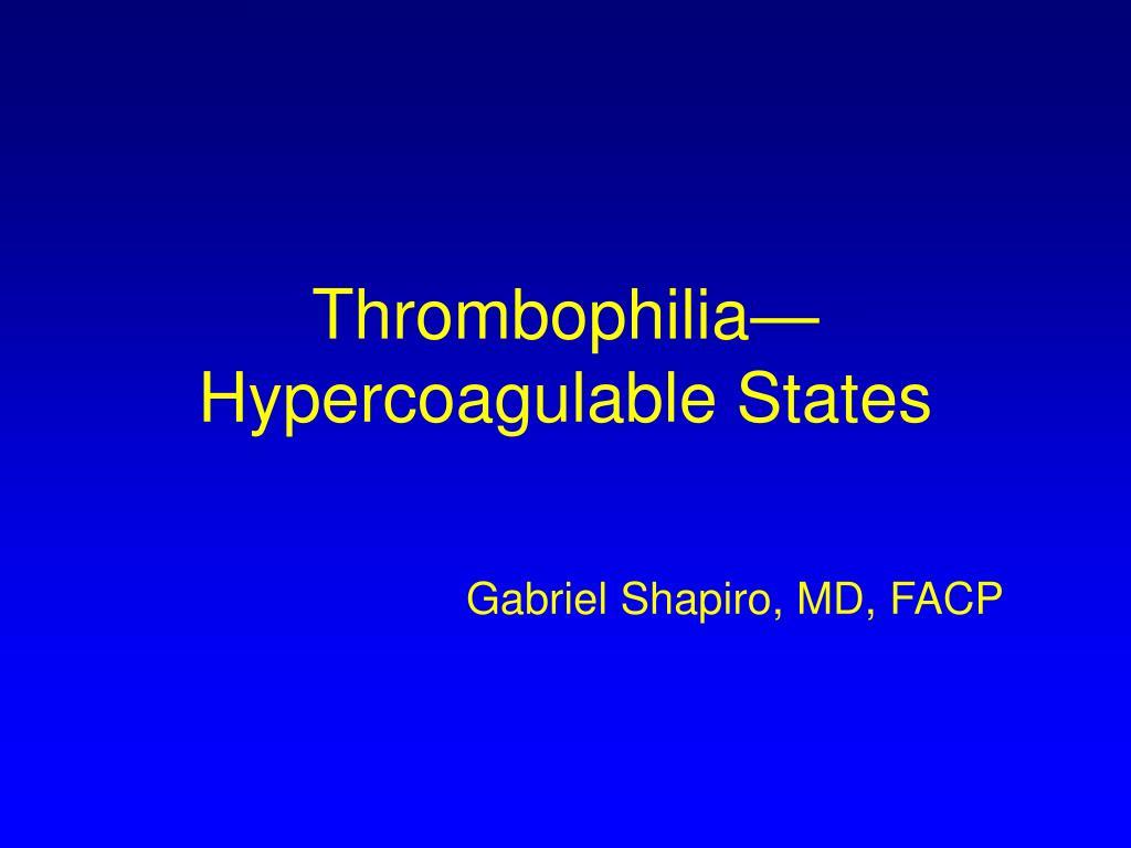Thrombophilia—
