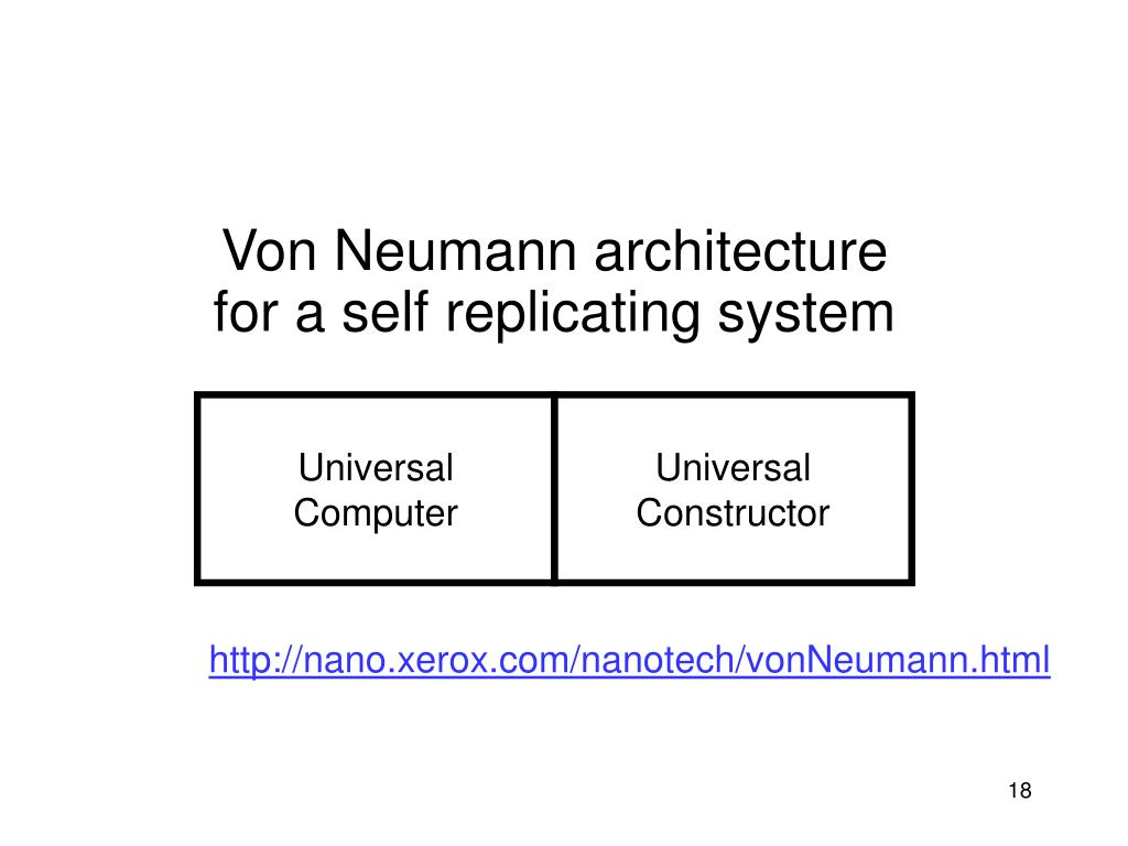 Von Neumann architecture for a self replicating system