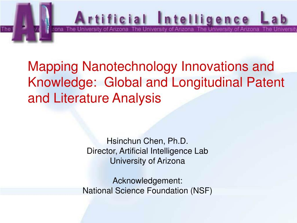 Mapping Nanotechnology Innovations and Knowledge:  Global and Longitudinal Patent and Literature Analysis