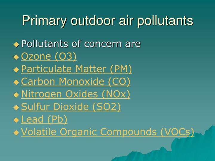 Primary outdoor air pollutants