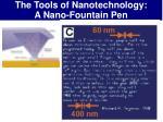the tools of nanotechnology a nano fountain pen16