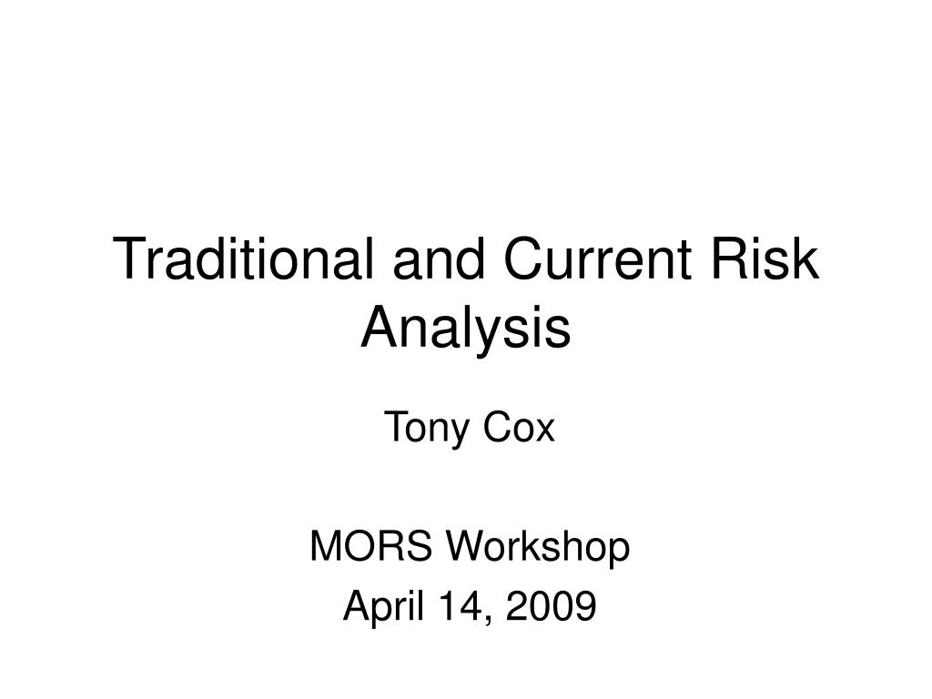 traditional and current risk analysis l.