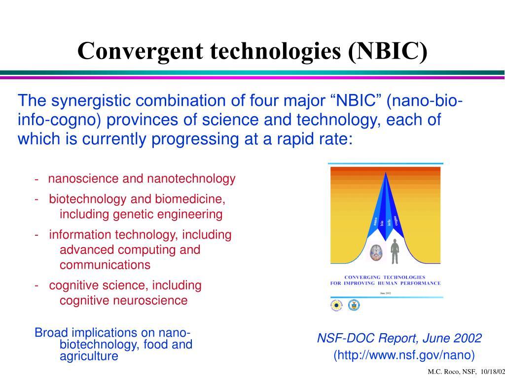 Convergent technologies (NBIC)