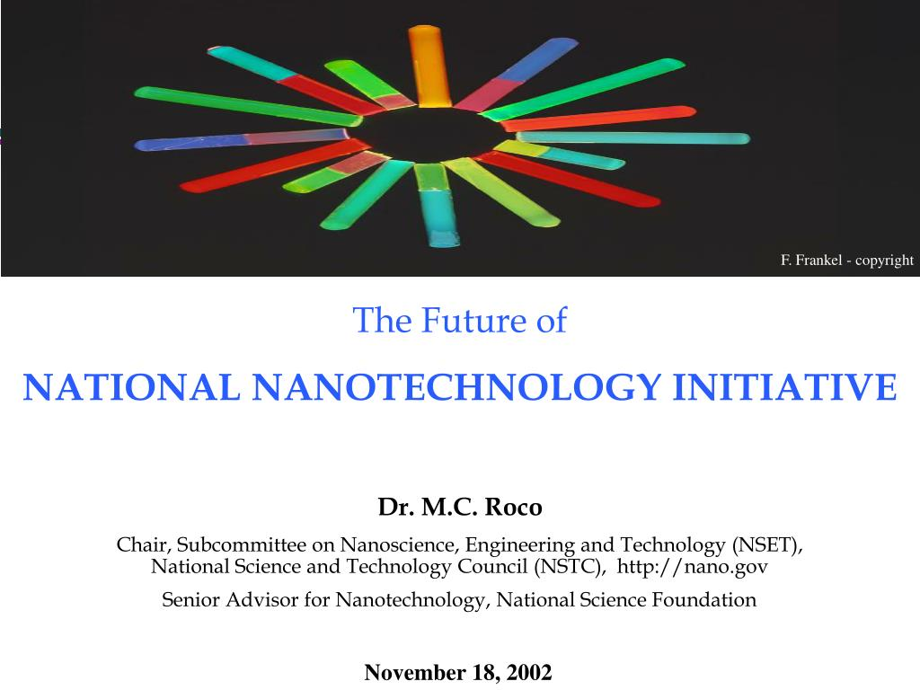 the future of national nanotechnology initiative l.