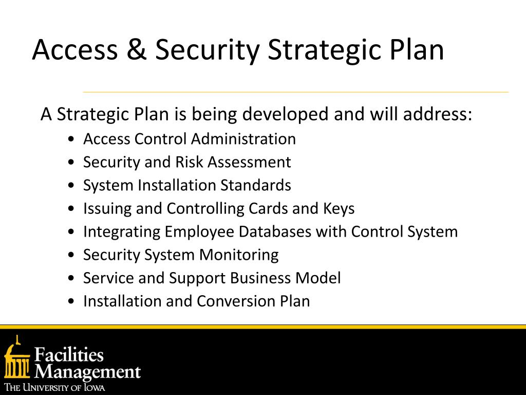 Access & Security Strategic Plan