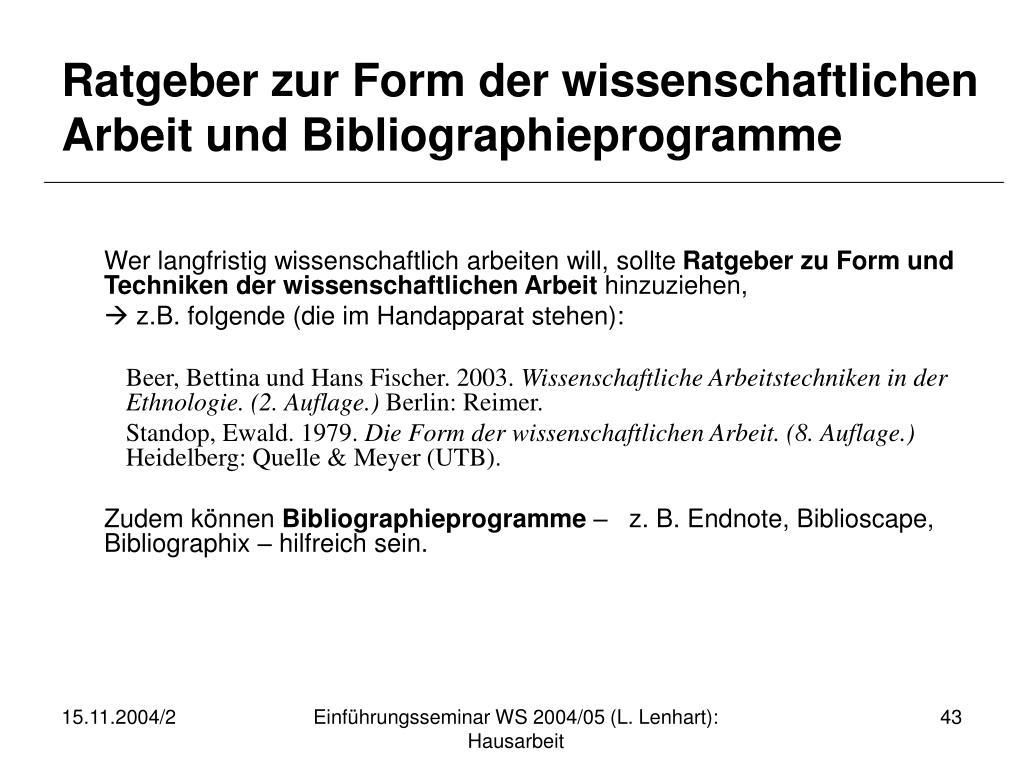 Ratgeber zur Form der wissenschaftlichen Arbeit und Bibliographieprogramme