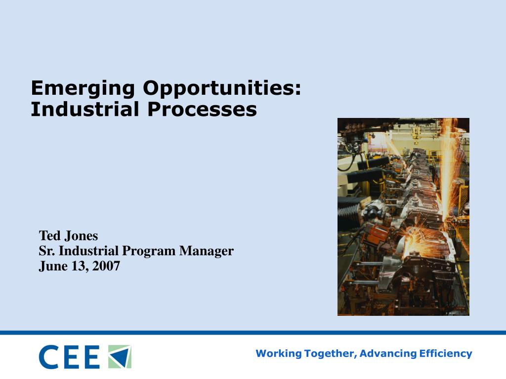 emerging opportunities industrial processes l.