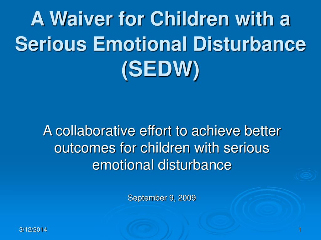 A Waiver for Children with a Serious Emotional Disturbance