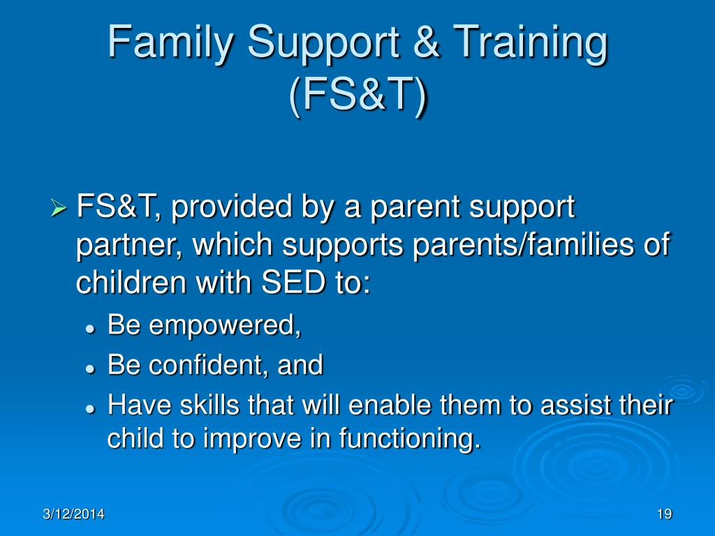 Family Support & Training  (FS&T)