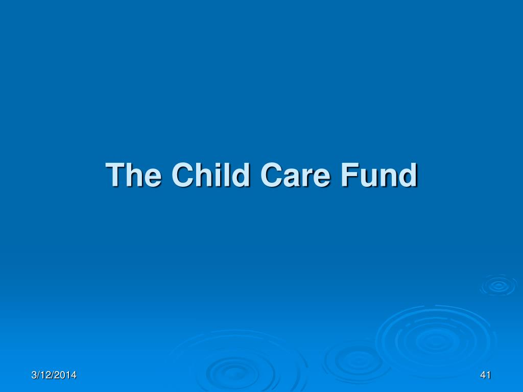 The Child Care Fund