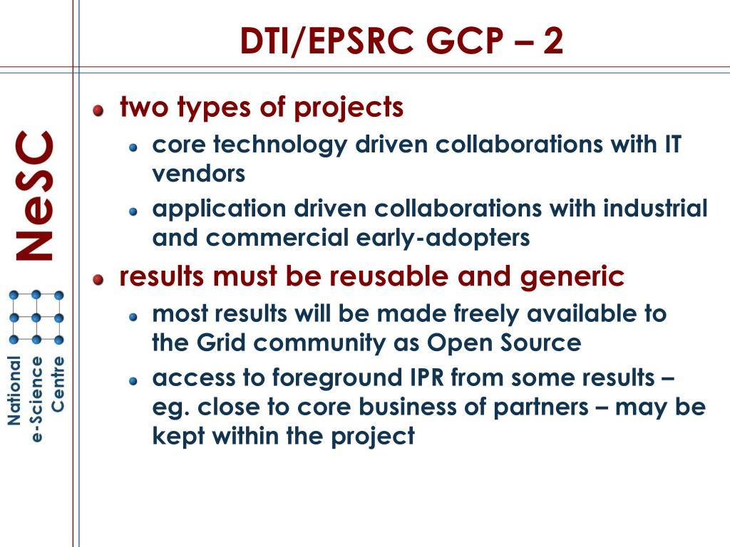 DTI/EPSRC GCP – 2