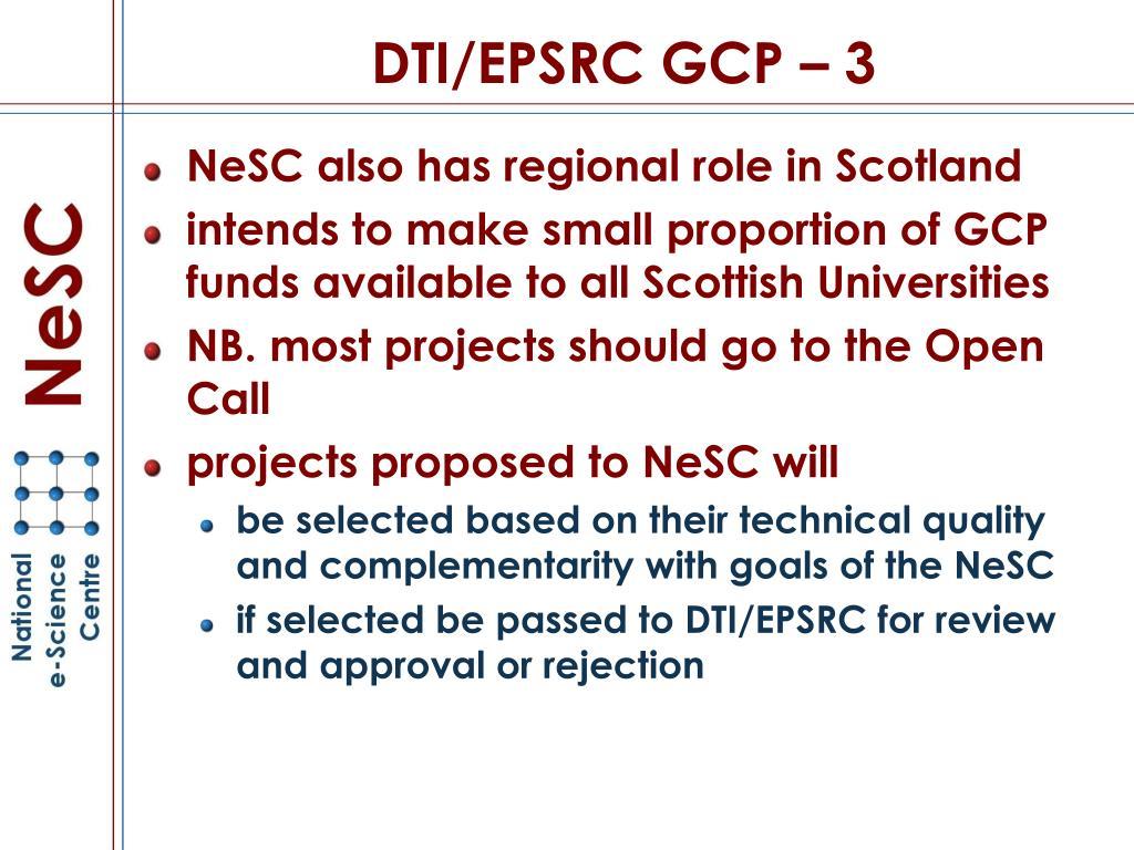 DTI/EPSRC GCP – 3